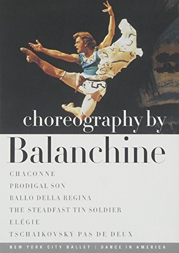 Choreography By Balanchine / Chaconne, Prodigal Son, Ballo - New York Ballet