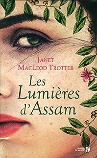 Les lumières d'Assam, Trotter, Janet MacLeod