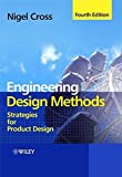 Engineering Design Methods 4e: Strategies for Product Design