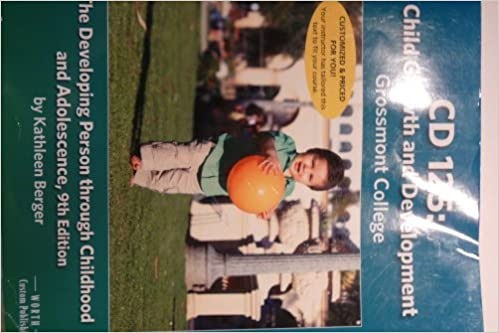 Child growth and development the developing person through child growth and development the developing person through childhood and adolescence 9th edition for grossmont college kathleen berger 9781464137099 fandeluxe