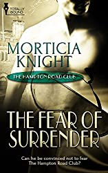 The Fear of Surrender (The Hampton Road Club Book 3)