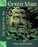 The Quest for the Green Man, John Matthews, 0835608255