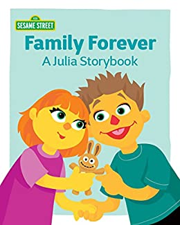 Family Forever: A Julia Storybook by [Kimmelman, Leslie]