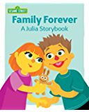 Family Forever: A Julia Storybook