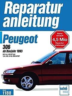 Jetzt Helfe Ich Mir Selbst Peugeot 306 Pdf