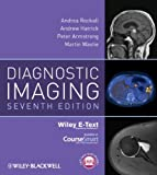 Diagnostic Imaging, Includes Wiley E-Text (Armstrong, Diagnostic Imaging), Andrea G. Rockall, Andrew Hatrick, Peter Armstrong, Martin Wastie, 0470658908