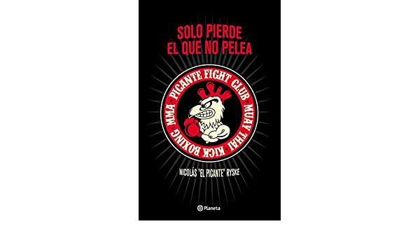 Amazon.com: Solo pierde el que no pelea (Spanish Edition) eBook: Nicolás Ryske: Kindle Store