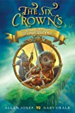 The Six Crowns: Fair Wind to Widdershins, Allan Jones, 0062006266