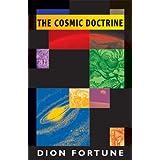 The Cosmic Doctrine