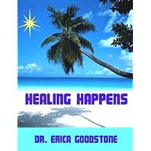 Healing Happens (Heal me ... Please)