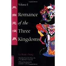 Romance of the Three Kingdoms Volume 1: Tuttle Classics of Asian Literature