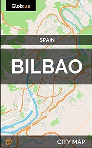 Bilbao Spain City Map Jason Patrick Bates 9781973126157 Amazon