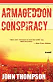 Armageddon Conspiracy, John Thompson, 189179938X