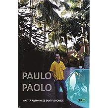 Paulo Paolo (Portuguese Edition)