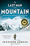 The Last Man on the Mountain: The Death of an American Adventurer on K2