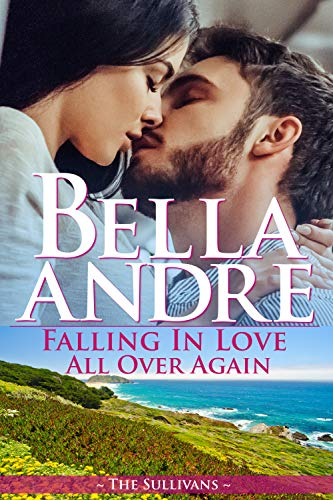 Falling In Love All Over Again: The Sullivans (Babymoon Novella) by [Andre, Bella]