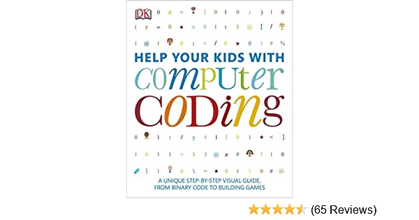 Amazon help your kids with computer coding 9781465419569 amazon help your kids with computer coding 9781465419569 dk publishing books fandeluxe Choice Image