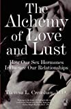 The Alchemy of Love and Lust, Theresa L. Crenshaw, 0671004441