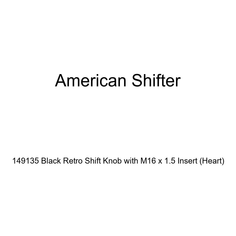 American Shifter 149135 Black Retro Shift Knob with M16 x 1.5 Insert Heart