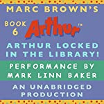 Arthur Locked in the Library | Marc Brown