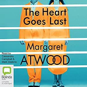 The Heart Goes Last Audiobook