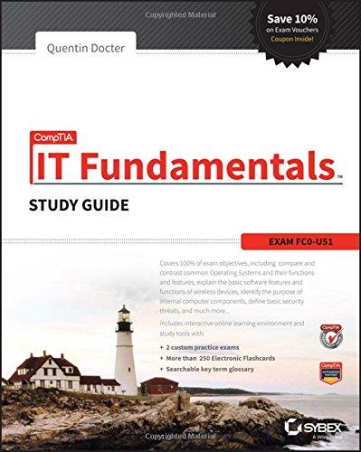 CompTIA IT Fundamentals Study Guide: Exam FC0-U51