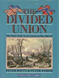 The Divided Union, Peter Batty and Peter Parish, 0881622346