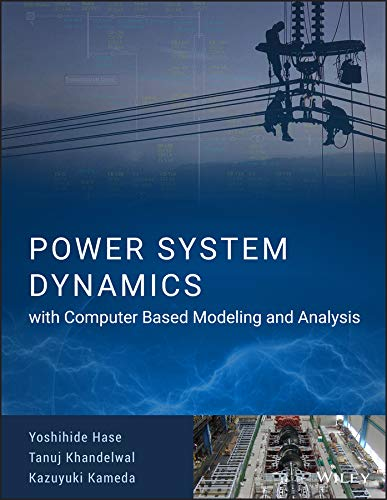 Power System Dynamics with Computer-Based Modeling and Analysis (Computer Based Systems)