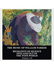Migration of Silence Into and Out of The Tone World (Volumes 1-10)