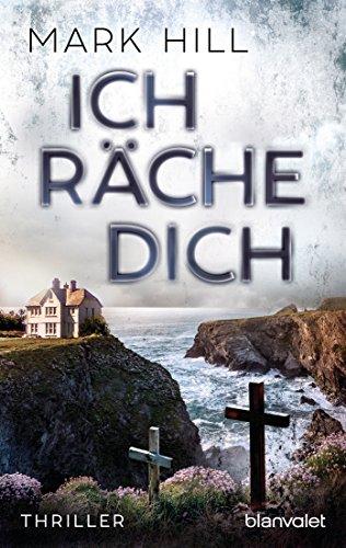 Ich räche dich: Thriller (Ray Drake 2) (German Edition)