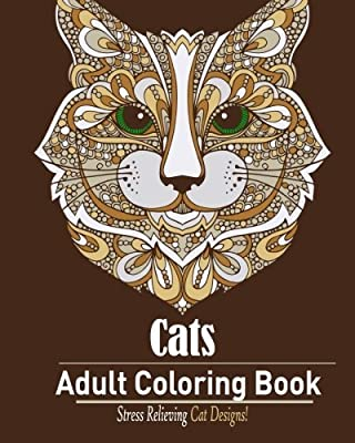 Cats: Adult Coloring Book:: Stress Relieving Cat Designs by Coloring Book For Adult (2015-12-22)