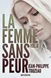 La femme sans peur (Volume 8) (French Edition)