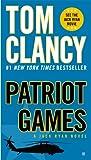 Patriot Games (A Jack Ryan Novel, Book 1)
