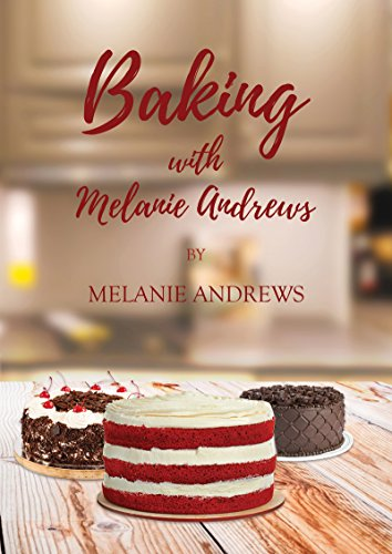 Baking with Melanie Andrews by Melanie Andrews MBE