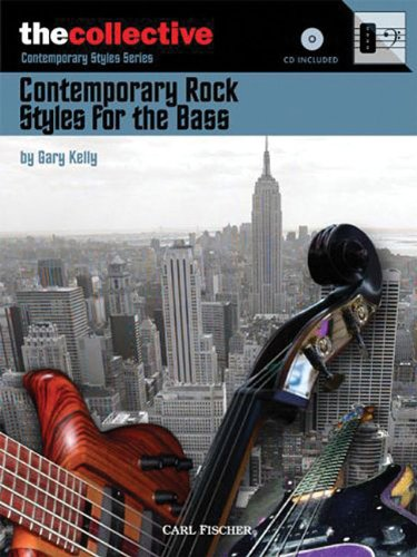 Download CONTEMPORARY ROCK STYLES FOR THE BASS BOOK/CD THE COLLECTIVE BOOKS (The Collective: Contemporary Styles) pdf epub