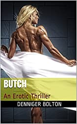 Butch: An Erotic Thriller