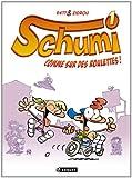 """Afficher """"Schumi n° 1<br /> Comme sur des roulettes !"""""""