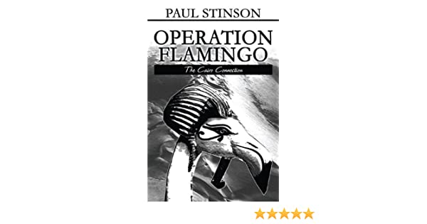 Operation Flamingo: The Cairo Connection