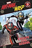 MARVEL's Ant-Man and the Wasp: Escape from School (Passport to Reading Level 2)