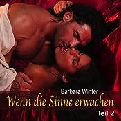 Wenn die Sinne erwachen 2 | Barbara Winter
