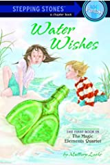Water Wishes (A Stepping Stone Book(TM) Book 1) Kindle Edition