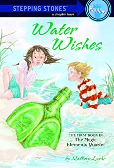 Water Wishes (A Stepping Stone Book(TM)) by [Loehr, Mallory]