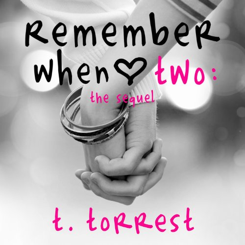 Remember When Two: The Sequel (Remember Trilogy) by Tantor Audio