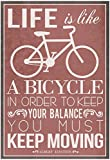 Life Is Like a Bicycle Poster 13 x 19in with Poster Hanger