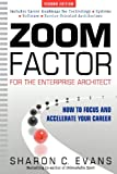 Zoom Factor for the Enterprise Architect, Sharon C. Evans, 0981260918