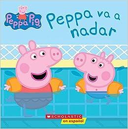 Peppa Pig: Peppa va a nadar (Peppa Goes Swimming) (Cerdita ...
