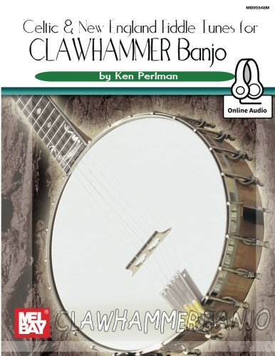 Celtic and New England Fiddle Tunes for Clawhammer ()
