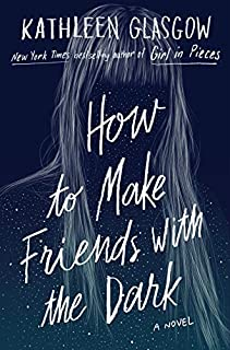 Book Cover: How to Make Friends with the Dark
