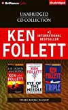 Ken Follett Unabridged CD Collection: Lie Down with Lions, Eye of the Needle, Triple