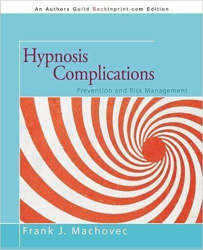 Electronics e book téléchargement gratuit Hypnosis Complications: Prevention and Risk Management by Machovec, Frank J. (2012) Paperback PDF DJVU B00ZLWSZ6S
